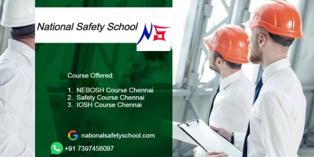 Nebosh Course Training in Chennai - National Safety School